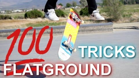 100 FLATGROUND TRICKS EDIT - Luis Mora