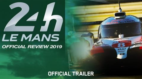 24h Le Mans Official Review 2019 - Official Trailer | Echoboom Sports