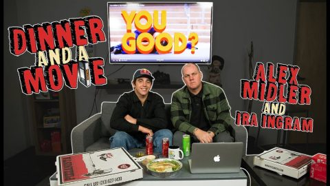 Alex Midler Breaks Down 'You Good?' With Ira Ingram | Dinner And A Movie | The Berrics