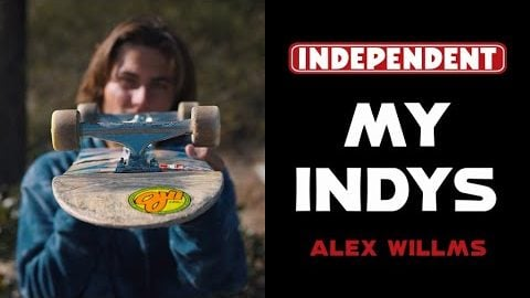 Alex Willms Grinds His 149s Down To The Axle   My Indys   Independent Trucks