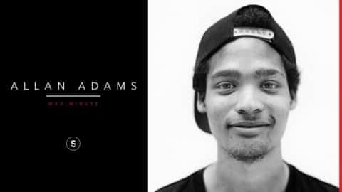 Allan Adams - Mag Minute - theskateboardmag