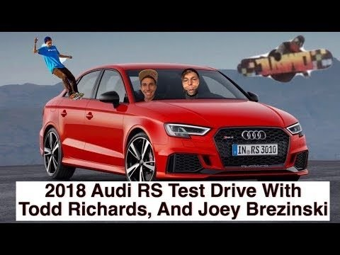 Audi RS Test Drive With Todd Richards, And Joey Brezinski