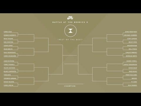 BATB X | The Bracket - The Berrics