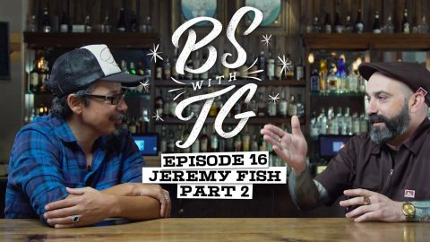 BS with TG : Jeremy Fish Part 2 | BS with TG