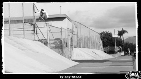 By Any Means featuring Zion Wright, Willy Lara, Jack Olson & Jafin Garvey | REAL Skateboards