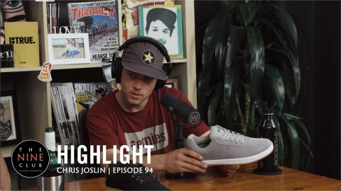 Chris Joslin's Etnies Pro Model Shoe!!! | The Nine Club Highlights
