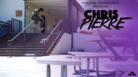 CHRIS PIERRE for Fortune Skateboards - Fortune Skate