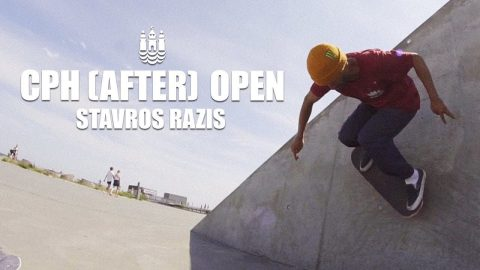 CPH (AFTER) OPEN w/ Stavros Razis | Monster Energy