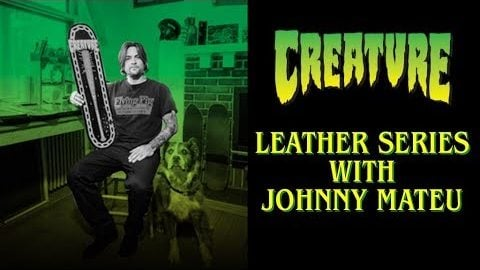 Creature Presents: Johnny Mateu's Leather Series | Creature Skateboards
