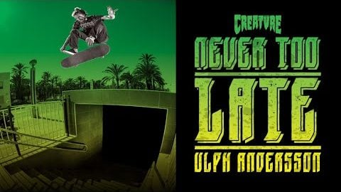 "Creature | Ulph Andersson ""Never Too Late"" Part 