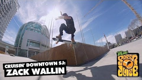 Cruisin' Downtown SJ: Zack Wallin | OJ Wheels | OJ Wheels