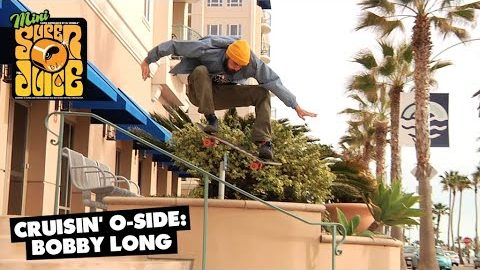 Cruisin' Oceanside: Bobby Long | OJ Wheels