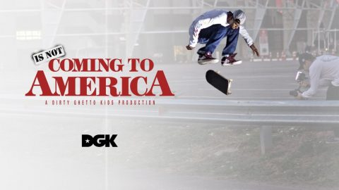 DGK - Dwayne Fagundes Is Not Coming To America - DGK