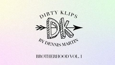 DIRTYKLIPS BROTHERHOOD VOL 1 iPhone edits with Spencer Hamilton, Boo Johnson, and Nick Tucker - DENNIS MARTIN