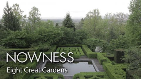 Eight of the greatest gardens in the world | NOWNESS