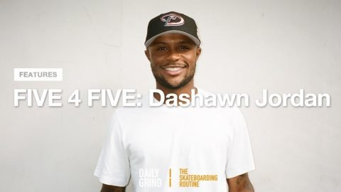 FIVE 4 FIVE: Dashawn Jordan (다션 조단) [Daily Grind Skateboard Magazine] [데일리그라인드 스케이트보드 매거진] | DAILY GRIND