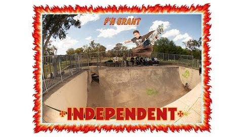 F'N GRANT! | Independent Trucks