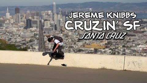Hillbombs and Classic Spots: SF with Jereme Knibbs | Santa Cruz Skateboards