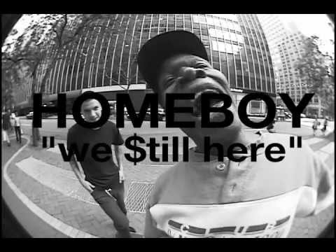 "HOMEBOY ""we $till here"" - william strobeck"