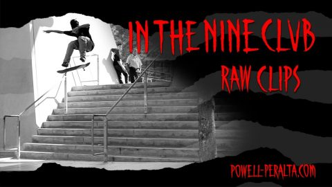 In The Nine Club   Powell Peralta