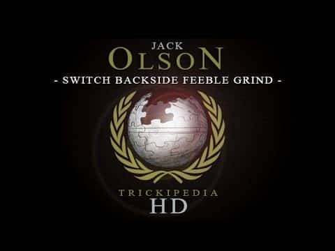 Jack Olson: Trickipedia - Switch Backside Feeble Grind - The Berrics