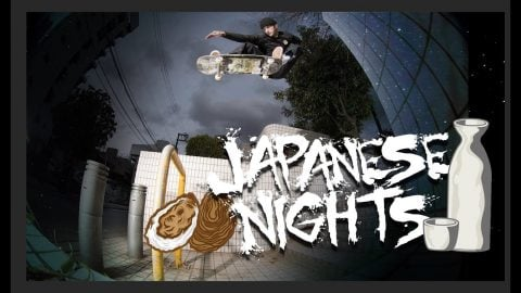Japanese Nights | Vagrant skates