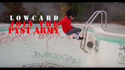 Join the PYST army | LowcardMag