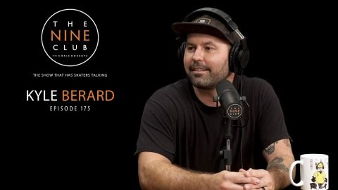 Kyle Berard | The Nine Club With Chris Roberts - Episode 175 | The Nine Club