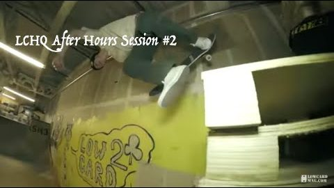 LCHQ After Hours Session #2 | LowcardMag