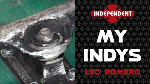 Leo Romero: My Indys | Independent Trucks | Independent Trucks