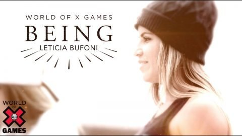 Leticia Bufoni: BEING | World of X Games | X Games