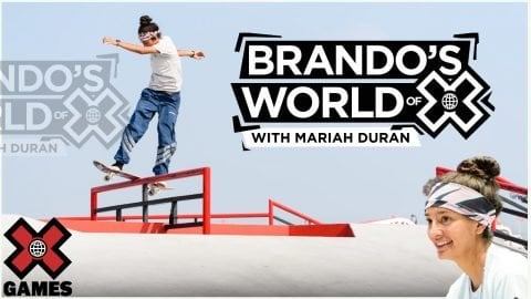 MARIAH DURAN: Everything I Did Was For Skateboarding | World of X Games | X Games