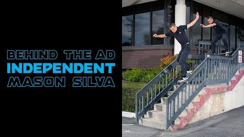 Mason Silva Boardslide Drop Down 50-50 | Behind The Ad | Independent Trucks