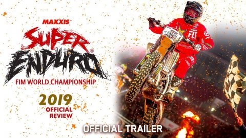 Maxxis SuperEnduro FIM World Championship 2019 Review - Official Trailer | Echoboom Sports