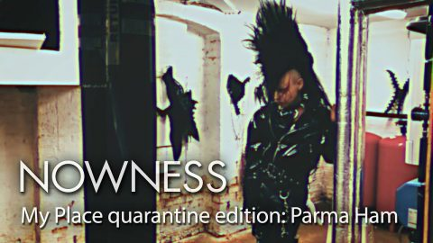 My Place quarantine edition with gothic DJ and creative Parma Ham | NOWNESS