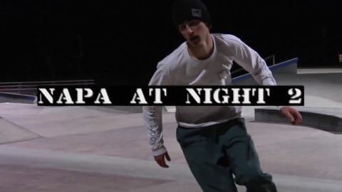 Napa At Night Ep.2 - LowcardMag