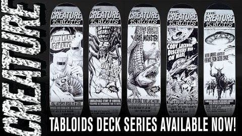 "NEW! CREATURE ""TABLOID"" SERIES OUT NOW! 
