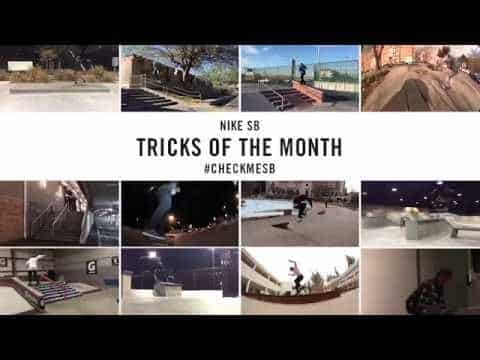 Nike SB | #CheckMeSB | Tricks of the Month: March - nikeskateboarding