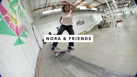 Nora Vasconcellos and Friends at the TransWorld SKATEboarding Park - Adventure Sports Network