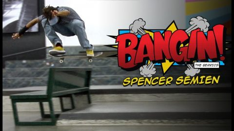 Not Bad For A Day's Work! | Spencer Semien - BANGIN! | The Berrics
