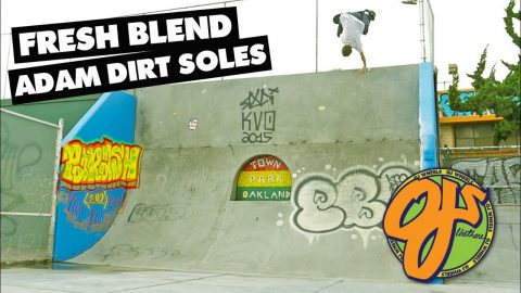 "OJ Wheels | Fresh Blend: Adam ""Dirt"" Soles - OJ Wheels"
