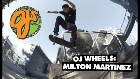 OJ Wheels | Fresh Blend: Milton Martinez - OJ Wheels