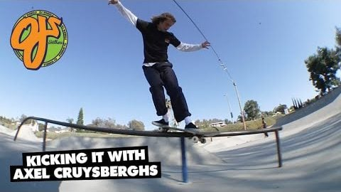 OJ Wheels | Kicking It With... Axel Cruysberghs | OJ Wheels
