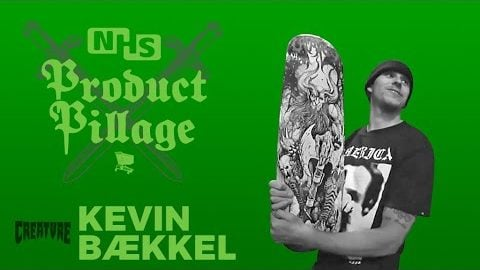 Product Pillage | Kevin Bækkel | Creature Skateboards | Creature Skateboards
