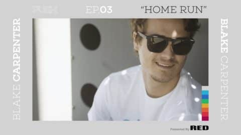 PUSH | Blake Carpenter: Home Run - Episode 3 - The Berrics