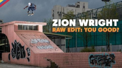 RAW EDIT:  Zion Wright YOU GOOD? Video Part | Red Bull Skateboarding