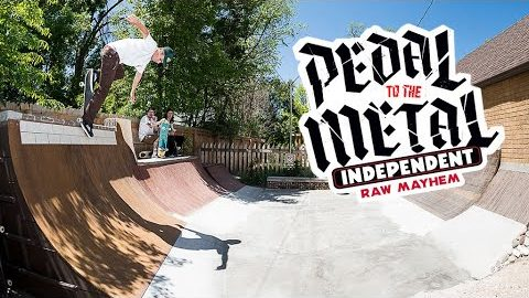 RAW MAYHEM w/ Russell, Hewitt, and Mountain   PEDAL TO THE METAL   Independent Trucks