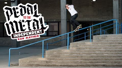 RAW MAYHEM w/ TNT, Wes and Drehobl   PEDAL TO THE METAL   Independent Trucks