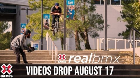 Real BMX 2020: VIDEOS DROP AUGUST 17 | World of X Games | X Games