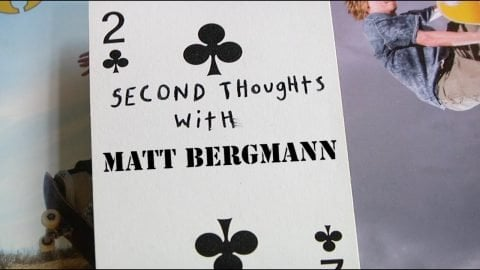 Second Thoughts with Matt Bergmann | LowcardMag